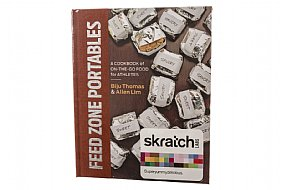 Skratch Labs The Feed Zone - Portables Cookbook