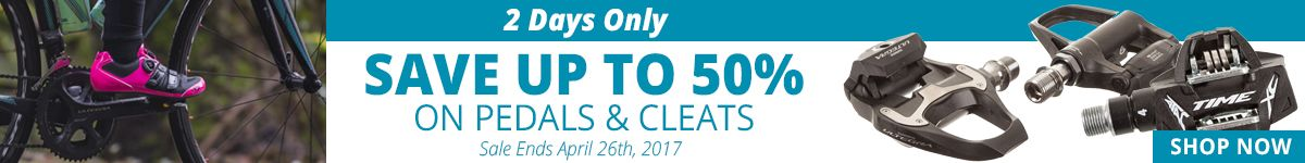 2 Days Only - Save Up to 50% on Pedals & Cleats