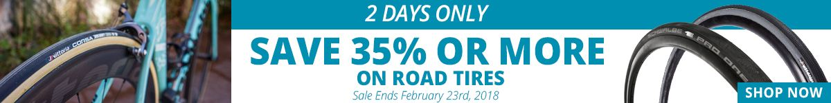 2 Days Only - Save 35% or More on Road Tires - Sale Ends February 24th, 2018